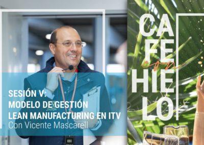 Sesión V: Modelo de gestión Lean Manufacturing en ITV